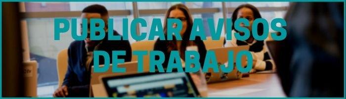 PUBLICAR AVISOS DE TRABAJO